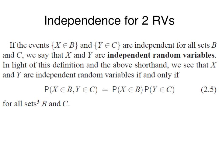 Independence for 2 RVs