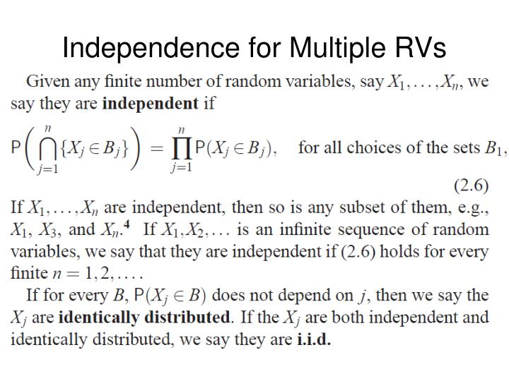 Independence for Multiple RVs