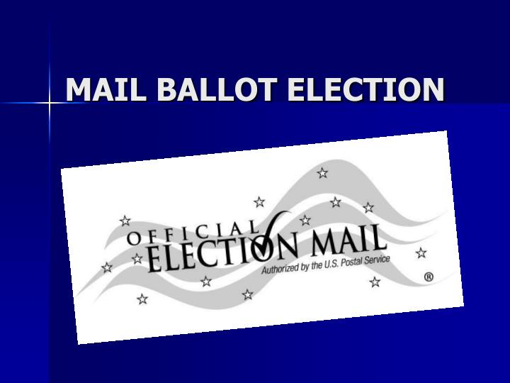 mail ballot election n.