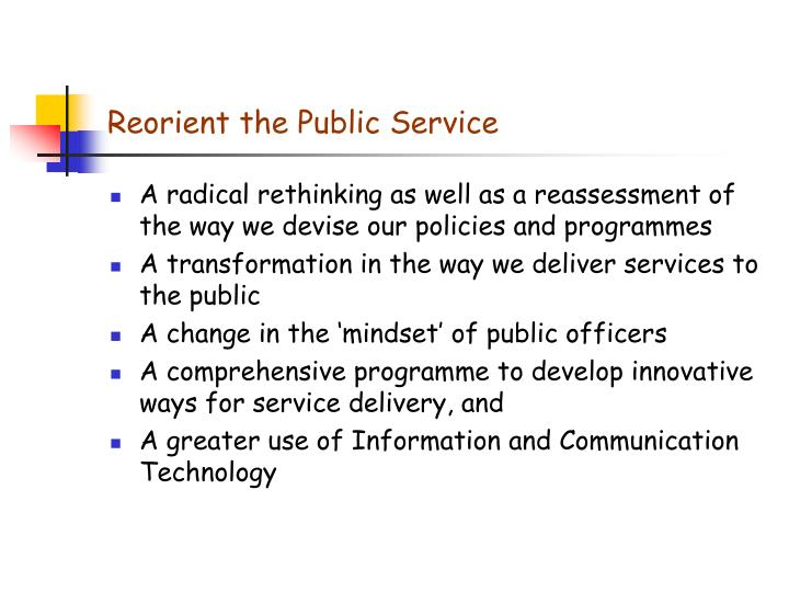 Reorient the Public Service
