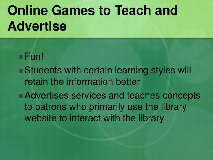 Online Games to Teach and Advertise