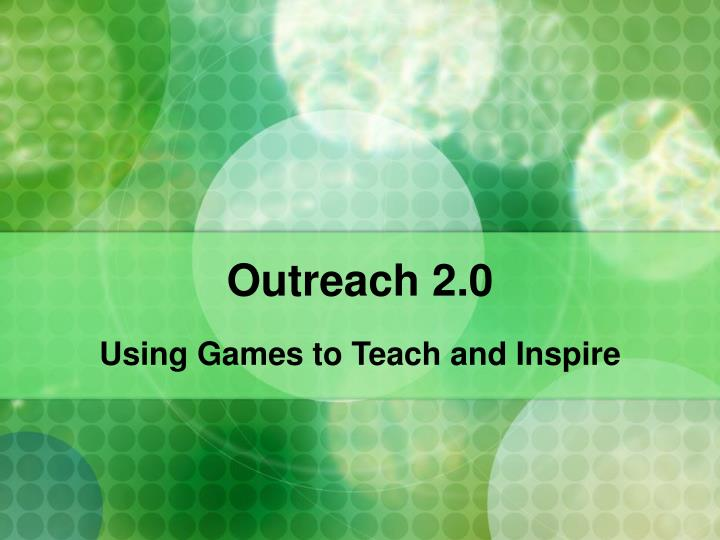 Using games to teach and inspire