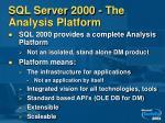 sql server 2000 the analysis platform