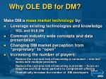 why ole db for dm