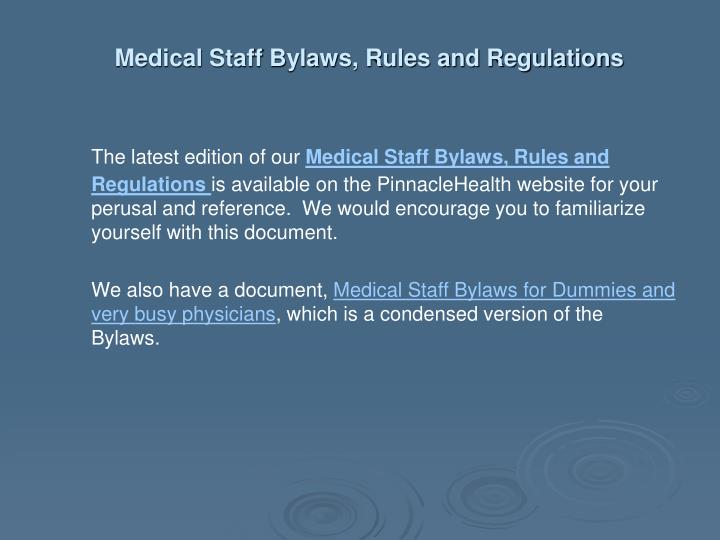 Medical Staff Bylaws, Rules and Regulations