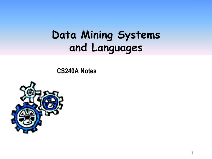 data mining systems and languages n.
