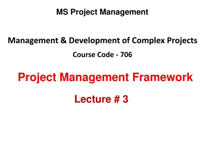 management development of complex projects course code 706 n.