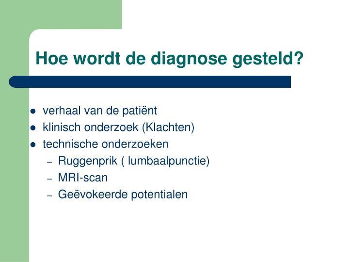 Hoe wordt de diagnose gesteld?