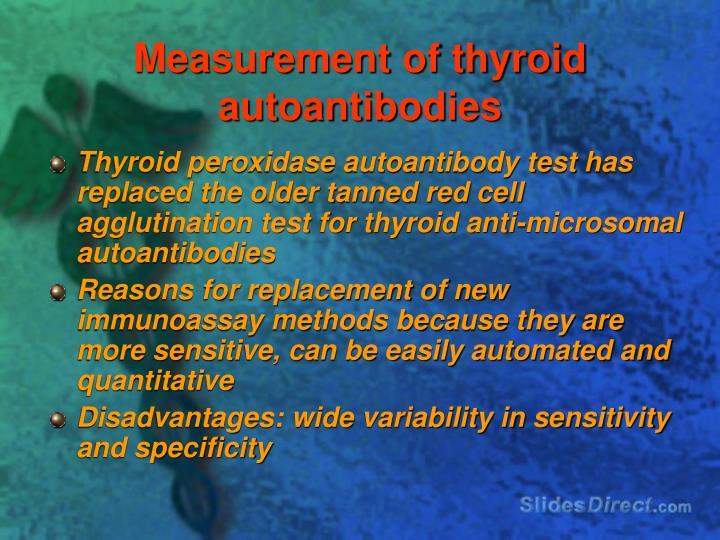 Measurement of thyroid autoantibodies