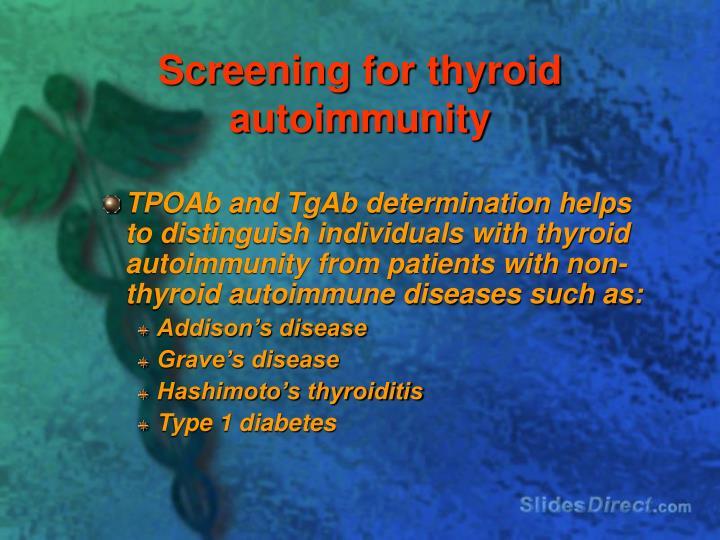 Screening for thyroid autoimmunity