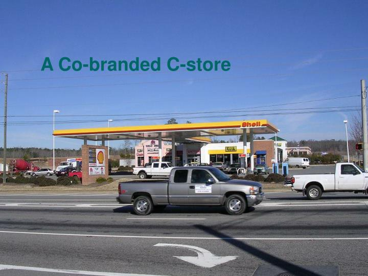 A Co-branded C-store