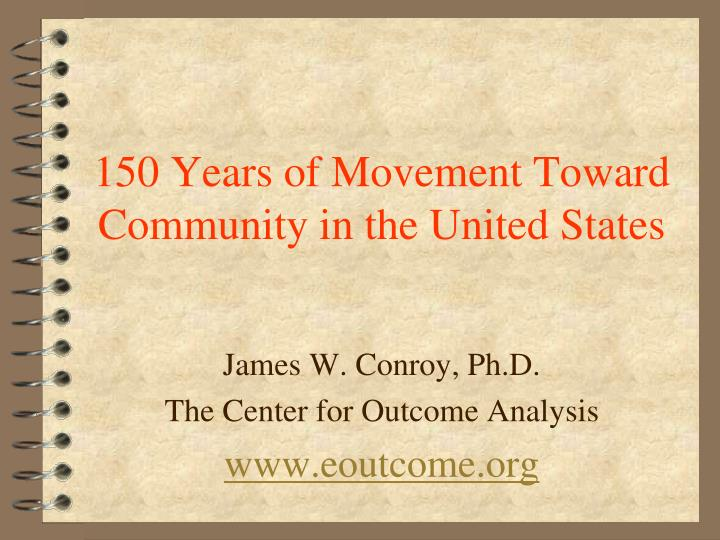150 years of movement toward community in the united states n.