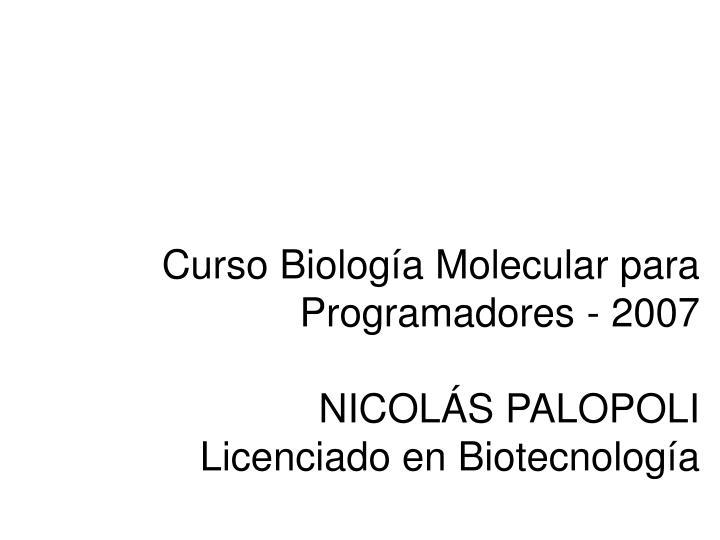 Curso Biología Molecular para Programadores - 2007