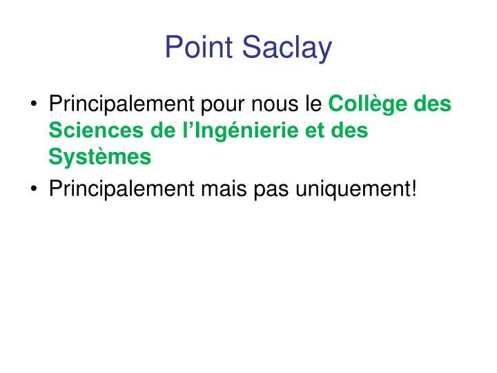 Point Saclay