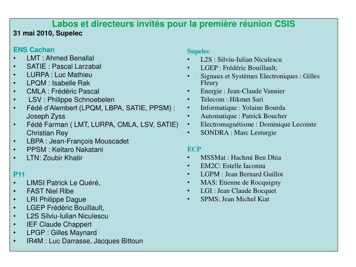 Labos et directeurs invités pour la première réunion CSIS