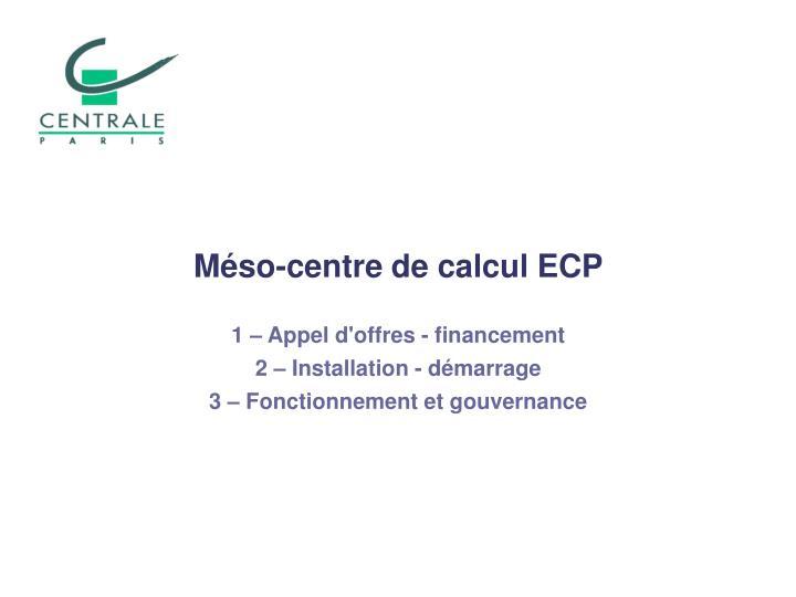 Méso-centre de calcul ECP