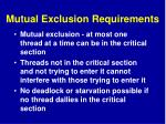 mutual exclusion requirements