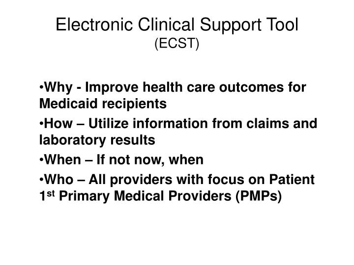 Electronic clinical support tool ecst