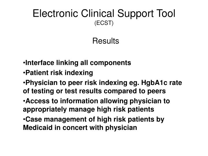 Electronic Clinical Support Tool
