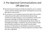 3 pre approval communications and off label use