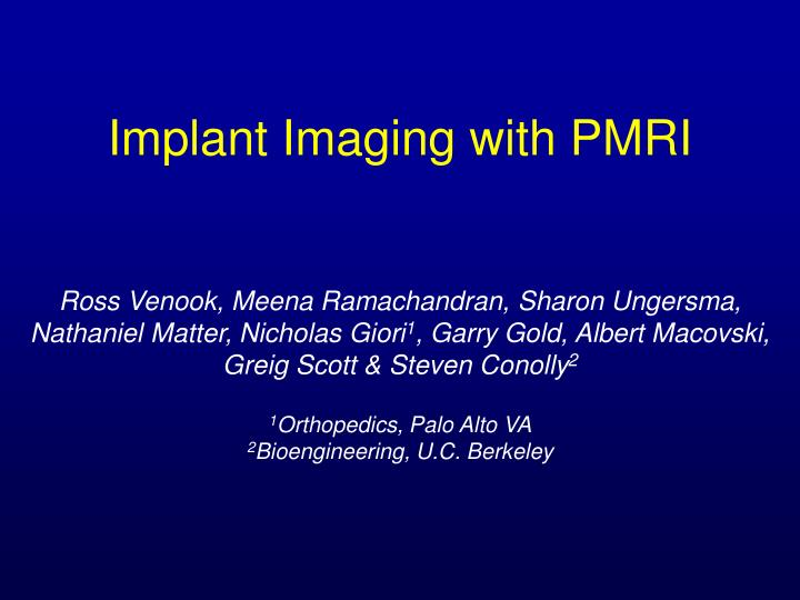 PPT - Implant Imaging with PMRI PowerPoint Presentation - ID