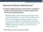 payment delivery mechanism