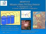 memphys megaton mass physics detector n vassilopoulos lal on behalf of memphys collaboration
