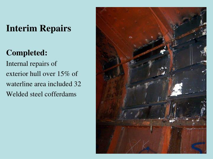 Interim Repairs
