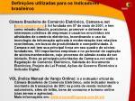 defini es utilizadas para os indicadores brasileiros