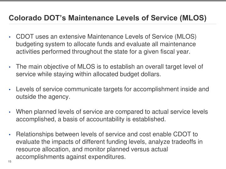 Colorado DOT's Maintenance Levels of Service (MLOS)