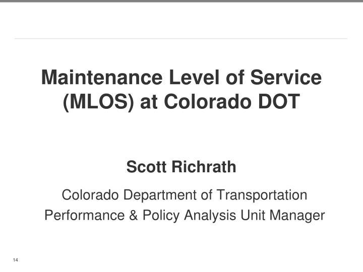 Maintenance Level of Service (MLOS) at Colorado DOT
