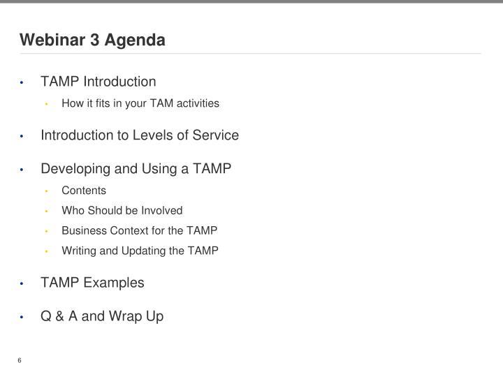 Webinar 3 Agenda