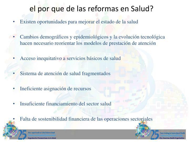 el por que de las reformas en Salud?