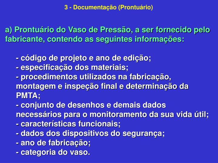 3 - Documentação (Prontuário)