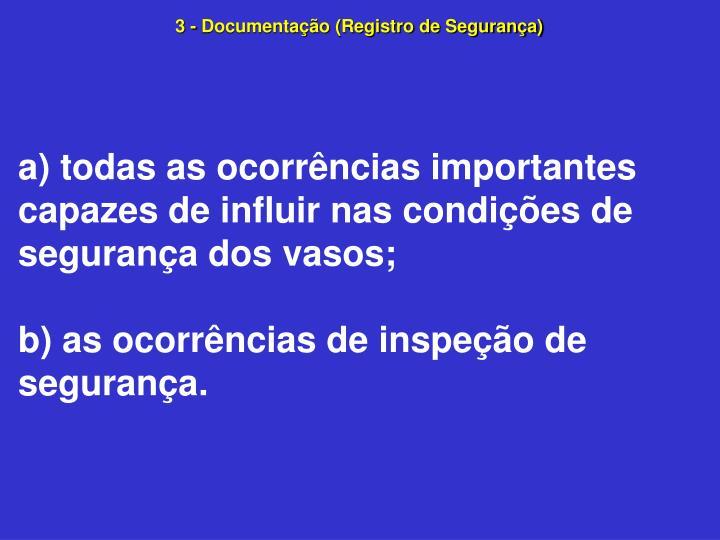 3 - Documentação (Registro de Segurança)