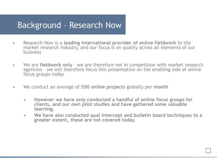Background – Research Now