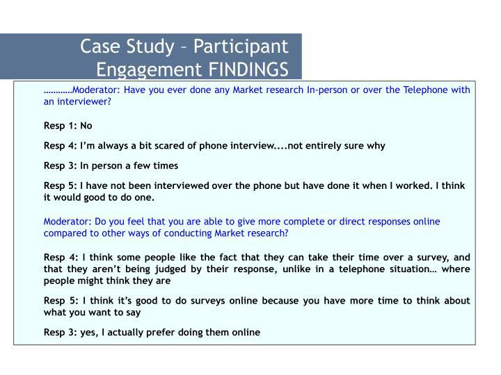 Case Study – Participant Engagement FINDINGS