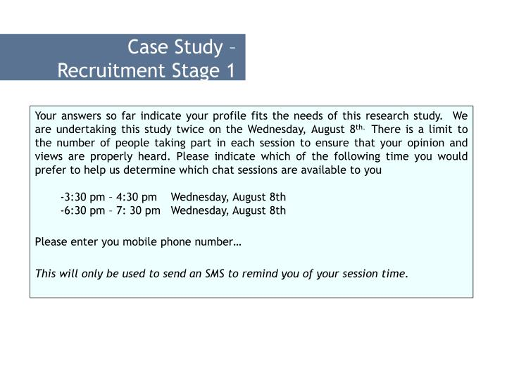 Case Study – Recruitment Stage 1