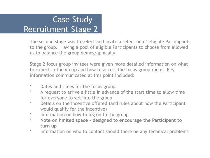 Case Study – Recruitment Stage 2