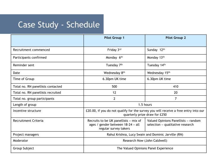 Case Study - Schedule