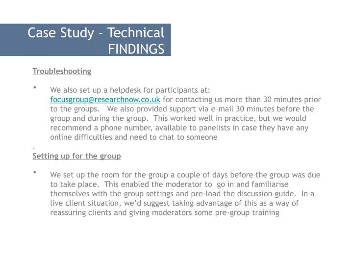 Case Study – Technical FINDINGS