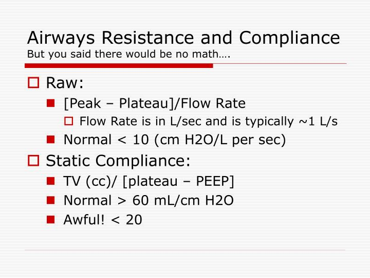 Airways Resistance and Compliance