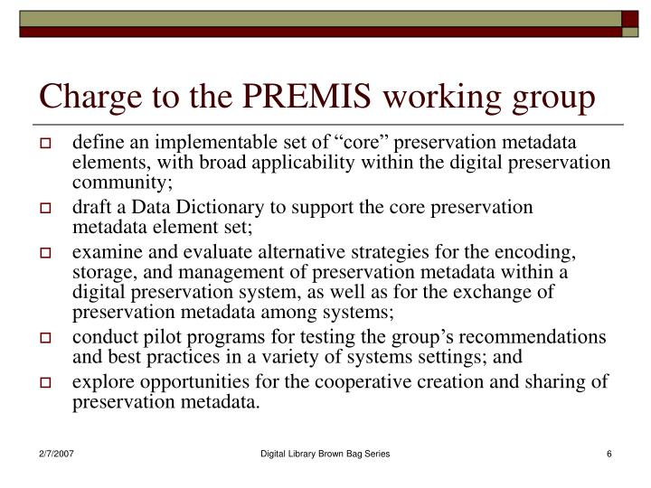 Charge to the PREMIS working group