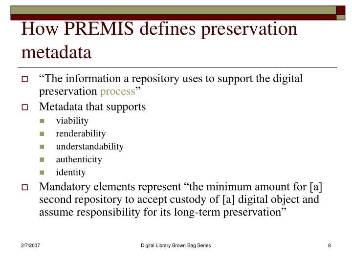 How PREMIS defines preservation metadata