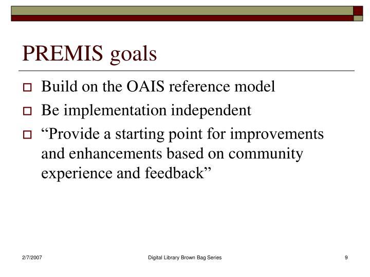 PREMIS goals