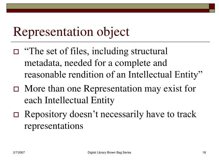 Representation object