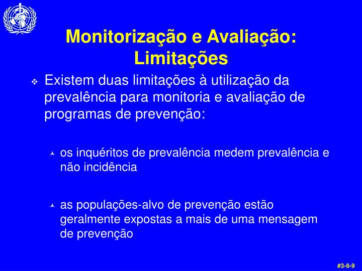 Monitorização e Avaliação: Limitações