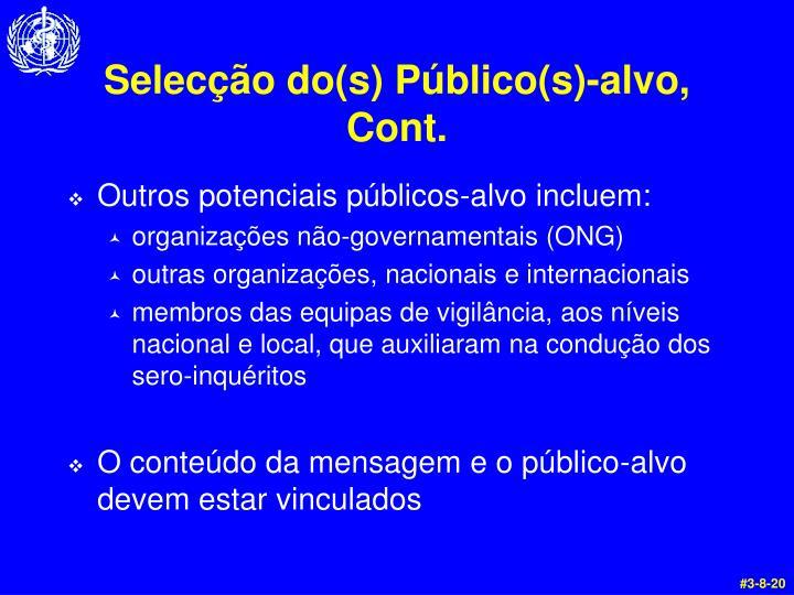 Selecção do(s) Público(s)-alvo, Cont.