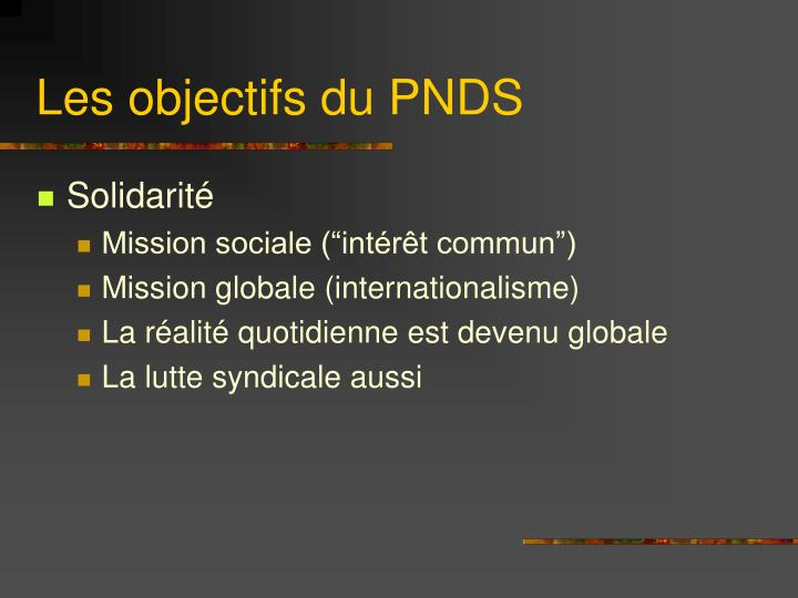 Les objectifs du PNDS