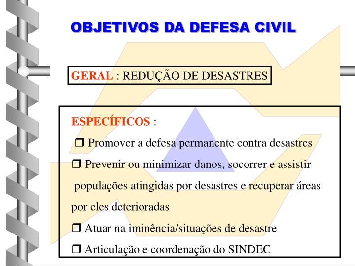OBJETIVOS DA DEFESA CIVIL